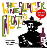 The Wineslinger Chronicles Book